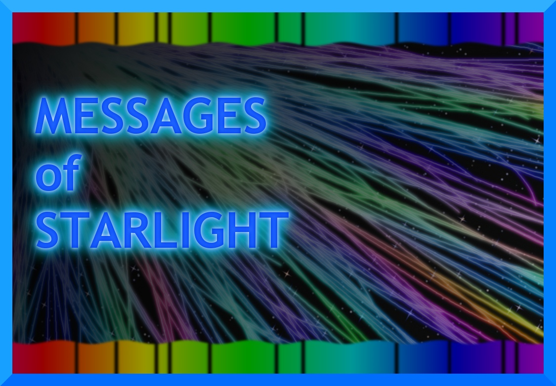 Messages of Starlight